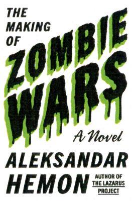Aleksandar hemon zombie wars